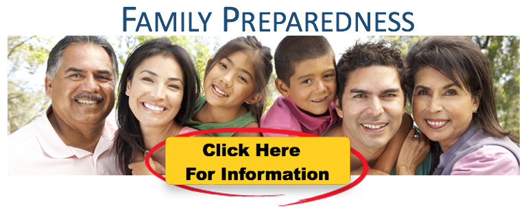 Family preparedness. Click here to get more information.