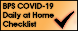 BPS COVID-19 Daily at Home Checklist