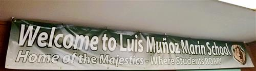 Welcome to Luis Munoz Marin School - Home of the Majestics Where Students Roar